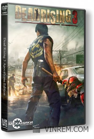 Dead Rising 3 - Apocalypse Edition [Update 1] (2014) PC | RePack от R.G. Механики