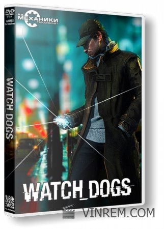 Watch Dogs - Digital Deluxe Edition (2014) PC | RePack от R.G. Механики