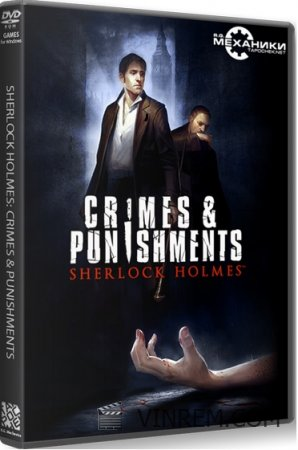 Sherlock Holmes: Crimes and Punishments (2014) PC | RePack от R.G. Механики