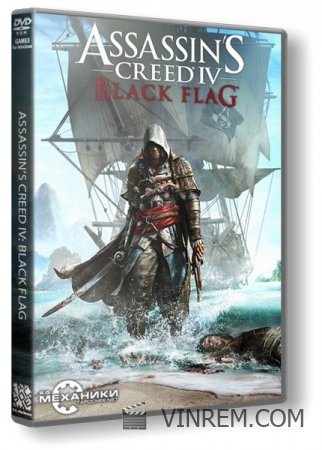 Assassin's Creed IV: Black Flag [v 1.06] (2013) PC | RiP от R.G. Механики