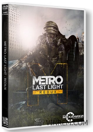 Metro Redux: Dilogy (2014) PC | RePack от R.G. Механики